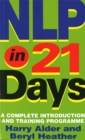 NLP In 21 Days : A complete introduction and training programme - Book