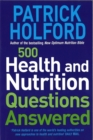 500 Health And Nutrition Questions Answered - Book