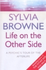 Life On The Other Side : A psychic's tour of the afterlife - Book