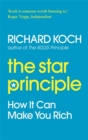 The Star Principle : How it can make you rich - Book