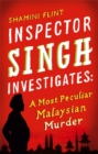 Inspector Singh Investigates: A Most Peculiar Malaysian Murder : Number 1 in series - Book