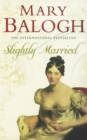 Slightly Married : Number 3 in series - Book