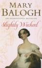 Slightly Wicked : Number 4 in series - Book