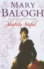 Slightly Sinful : Number 7 in series - Book