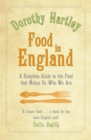 Food In England : A complete guide to the food that makes us who we are - Book