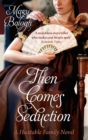 Then Comes Seduction : Number 2 in series - Book