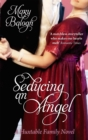 Seducing An Angel : Number 4 in series - Book