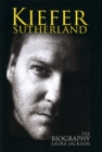 Kiefer Sutherland : The biography - Book