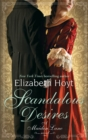 Scandalous Desires : Number 3 in series - Book