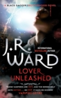 Lover Unleashed : Number 9 in series - Book