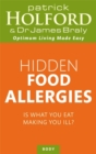 Hidden Food Allergies : Is what you eat making you ill? - Book