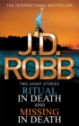 Ritual in Death/Missing in Death - Book