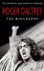 Roger Daltrey : The biography - Book