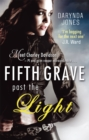 Fifth Grave Past the Light : Number 5 in series - Book