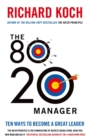The 80/20 Manager : Ten ways to become a great leader - Book