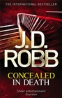 Concealed in Death : An Eve Dallas thriller (Book 38) - Book