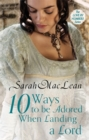 Ten Ways to be Adored When Landing a Lord : Number 2 in series - Book