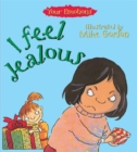 Your Emotions: I Feel Jealous - Book