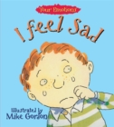 Your Emotions: I Feel Sad - Book