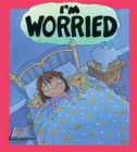 Your Feelings: I'm Worried - Book