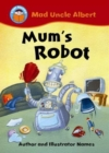 Start Reading: Mad Uncle Albert: Mum's Robot - Book