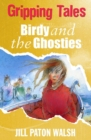 Birdy and the Ghosties : Gripping Tales - eBook