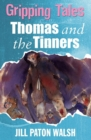 Thomas and the Tinners : Gripping Tales - eBook