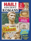 Hail!: Ancient Romans - Book