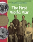 Men, Women and Children: In the First World War - Book