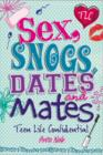 Sex, Snogs, Dates and Mates - eBook