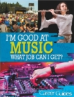 I'm Good At Music, What Job Can I Get? - Book