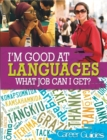I'm Good At Languages, What Job Can I Get? - Book