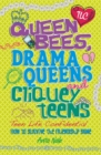 Teen Life Confidential: Queen Bees, Drama Queens & Cliquey Teens - Book