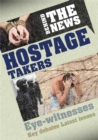 Behind the News: Hostage Takers - Book