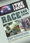 Behind the News: Race and Crime - Book