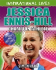 Inspirational Lives: Jessica Ennis-Hill - Book