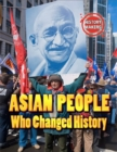 History Makers: Asian People Who Changed History - Book