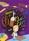 Whizzy Science: Make it Change! - Book