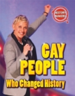 History Makers: Gay People Who Changed History - Book