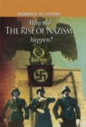 Moments in History: Why did the Rise of the Nazis happen? - Book