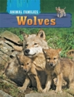 Animal Families: Wolves - Book