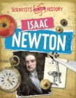 Scientists Who Made History: Isaac Newton - Book
