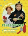 Play the Part: Fire Fighter - Book