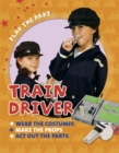 Play the Part: Train Driver - Book
