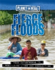 Planet in Peril: Fierce Floods - Book