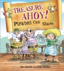 Pirates to the Rescue: Treasure Ahoy! Pirates Can Share - Book