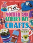 10 Minute Crafts: Mother's and Father's Day - Book