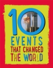 10: Events That Changed the World - Book