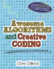 Get Ahead in Computing: Awesome Algorithms & Creative Coding - Book