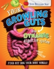 Your Brilliant Body: Your Growling Guts and Dynamic Digestive System - Book